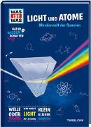 Cover-Bild zu Baur, Dr. Manfred: WAS IST WAS Naturwissenschaften easy! Physik. Licht und Atome
