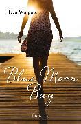 Cover-Bild zu Wingate, Lisa: Blue Moon Bay (eBook)