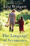 Cover-Bild zu Wingate, Lisa: The Language of Sycamores (eBook)