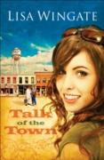Cover-Bild zu Wingate, Lisa: Talk of the Town (Welcome to Daily, Texas Book #1) (eBook)