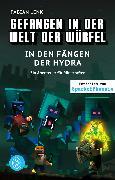 Cover-Bild zu Gefangen in der Welt der Würfel. In den Fängen der Hydra. Ein Abenteuer für Minecrafter von Lenk, Fabian
