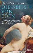 Cover-Bild zu Duerr, Hans Peter: Diesseits von Eden