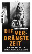 Cover-Bild zu Martin, Marko: Die verdrängte Zeit