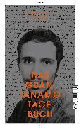 Cover-Bild zu Slahi, Mohamedou Ould: Das Guantanamo-Tagebuch