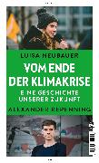 Cover-Bild zu Neubauer, Luisa: Vom Ende der Klimakrise