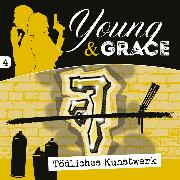 Cover-Bild zu Tödliches Kunstwerk (Young & Grace 4) (Audio Download)