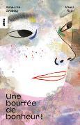 Cover-Bild zu Grobéty, Anne-Lise: Une bouffée de bonheur !