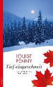 Cover-Bild zu Penny, Louise: Tief eingeschneit