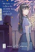 Cover-Bild zu Sugaru, Miaki: Ich habe mein Leben für 10.000 Yen pro Jahr verkauft 03