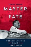 Cover-Bild zu Master of His Fate (eBook) von Tobin, James