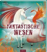 Cover-Bild zu D`Anna, Giuseppe: Fantastische Wesen