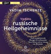 Cover-Bild zu Tschenze, Vadim: Vadims russische Heilgeheimnisse