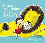 Cover-Bild zu Stephens, Helen: Cómo esconder un león / How To Hide a Lion