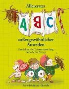 Cover-Bild zu Heinrich, Anne-Friederike: Allererstes ABC aussergewöhnlicher Ausreden