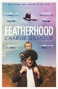 Cover-Bild zu Gilmour, Charlie: Featherhood