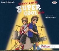 Cover-Bild zu Kliebenstein, Juma: Die Nacht, in der ich supercool wurde