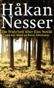 Cover-Bild zu Nesser, Håkan: Die Wahrheit über Kim Novak und den Mord an Berra Albertsson