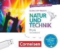 Cover-Bild zu Natur und Technik - Physik Neubearbeitung, Baden-Württemberg, Gesamtband, Begleitmaterial auf USB-Stick, Inkl. E-Book als Zugabe und Unterrichtsmanager auf scook.de