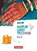Cover-Bild zu Natur und Technik - Naturwissenschaften: Neubearbeitung, Themenhefte, 5.-10. Schuljahr, Haut, Themenheft von Austenfeld, Ulrike
