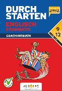 Cover-Bild zu Durchstarten, Englisch - Neubearbeitung 2012, 9.-12. Schuljahr, Grammatik mit Lösungen und Download von Häusler, Sonja