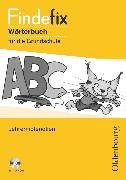 Cover-Bild zu Findefix, Wörterbuch für die Grundschule, Deutsch - Aktuelle Ausgabe, Lehrermaterialien mit CD-ROM von Duscher, Sandra
