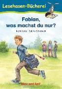 Cover-Bild zu Fabian, was machst du nur? von Uebe, Ingrid