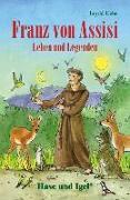 Cover-Bild zu Franz von Assisi - Leben und Legenden. Schulausgabe von Uebe, Ingrid
