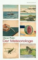 Cover-Bild zu Rolin, Olivier: Der Meteorologe