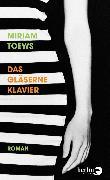 Cover-Bild zu Toews, Miriam: Das gläserne Klavier (eBook)