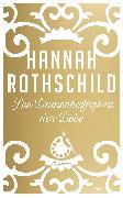 Cover-Bild zu Rothschild, Hannah: Die Launenhaftigkeit der Liebe (eBook)