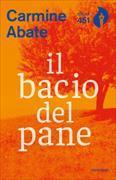 Cover-Bild zu Abate, Carmine: il bacio del pane
