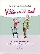 Cover-Bild zu Gathen, Katharina von der: Klär mich auf