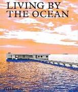 Cover-Bild zu Press, Phaidon: Living by the Ocean