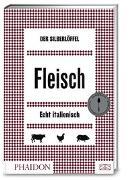 Cover-Bild zu Phaidon: Der Silberlöffel - Fleisch