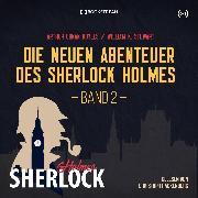 Cover-Bild zu Die neuen Abenteuer des Sherlock Holmes (Audio Download)