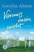 Cover-Bild zu Ahern, Cecelia: Vermiss mein nicht