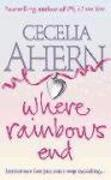 Cover-Bild zu Ahern, Cecelia: Where Rainbows End