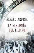 Cover-Bild zu La sinfonía del tiempo / The Symphony of Time