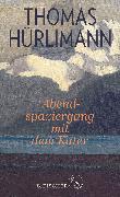 Cover-Bild zu Hürlimann, Thomas: Abendspaziergang mit dem Kater