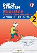Cover-Bild zu Durchstarten Englisch 2. Klasse Mittelschule/AHS Lesen und Schreiben üben von Eisinger-Müllner, Nicole