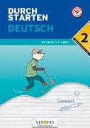 Cover-Bild zu Durchstarten Deutsch 2. Klasse Mittelschule/AHS Grammatik üben von Rasser, Werner