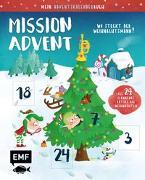 Cover-Bild zu Mein Adventskalender-Buch: Mission Advent - Wo steckt der Weihnachtsmann?