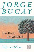 Cover-Bild zu Bucay, Jorge: Das Buch der Weisheit