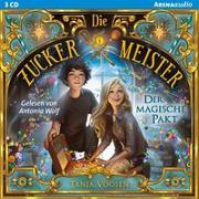 Cover-Bild zu Voosen, Tanja: Die Zuckermeister (1). Der magische Pakt