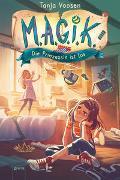 Cover-Bild zu Voosen, Tanja: M.A.G.I.K. (1). Die Prinzessin ist los