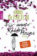 Cover-Bild zu Für immer Rabbit Hayes von McPartlin, Anna