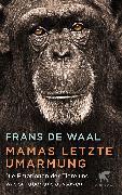 Cover-Bild zu de Waal, Frans: Mamas letzte Umarmung