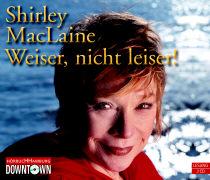 Cover-Bild zu Weiser, nicht leiser von Maclaine, Shirley