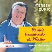 Cover-Bild zu Die Seele braucht mehr als Pflaster von Zukic, Teresa