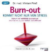 Cover-Bild zu Burnout kommt nicht nur von Stress von Prieß, Mirriam